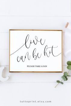 Take a Fan Sign, Love Can Be Hot Wedding Fans Sign Printable, Fan Favors Sign, Summer Wedding Signs, - nimivo sites Wedding Program Sign, Wedding Favours Sign, Summer Wedding Favors, Wedding Signage, Summer Weddings, Wedding Fans, Diy Wedding, Wedding Ideas, Wedding Table