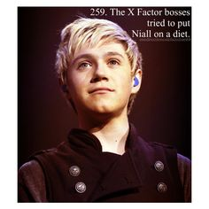 NIALL IS PERFECT JUST THE WAY HE IS NOBODY HAS THE RIGHT TO CHANGE ONE THING ABOUT THIS PERFECT BOY