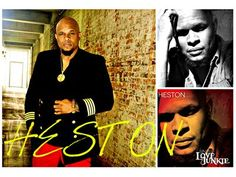 LOTL Welcomes HESTON. Debut new single ' LOVE JUNKIE ' 07/15 by LOTLRADIO THE QUIET STORM | Blog Talk Radio