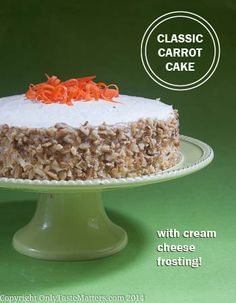 Classic Carrot Layer Cake With Vanilla Cream Cheese Frosting Recipe ...