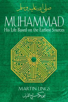 Muhammad: His Life Based on the Earliest Sources by Martin Lings,http://www.amazon.com/dp/1594771537/ref=cm_sw_r_pi_dp_L-QEtb1PZRTF535C