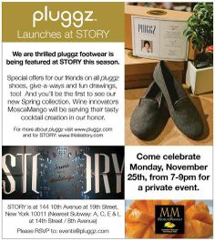 Join us at STORY (10th Ave and 19th St, NYC) on Monday, 11/25 for a pluggz party. Special offers and give-a-ways!  See our Facebook page:https://www.facebook.com/pluggzfootwear