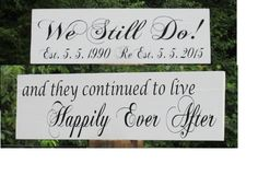 """Items similar to Vow Renewal Sign """"We Still Do"""" Personalized """"Happily Ever After"""" Painted Solid Wood Double Sided Wedding Sign Ring Bearer Flower Girl on Etsy Vow Renewal Ceremony, Wedding Renewal Vows, Wedding Vow Renewals, Vow Renewal Dress, 20 Wedding Anniversary, Anniversary Parties, Anniversary Photos, Anniversary Flowers, Anniversary Cards"""