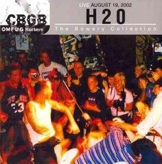 H2O - Cbgb Omfug Masters Live: August 19, 2002: The Bowey Collection