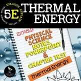Thermal Energy: Physical Science Notes, PowerPoint & Test