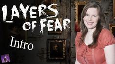 Start Of Layers of Fear Walthrough