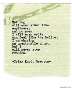 Typewriter Series #858 by Tyler Knott Gregson *Pre-Order my book, Chasers of the Light, and donate $1 to @TWLOHA and get a free book plate signed by me :)  Click the link in my bio, or go here:  tylerknott.com/chasers*