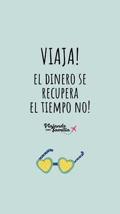 Viaja, el dinero se recupera, el tiempo no! Frases motivadoras de viajes #frases #viajeras Hakuna Matata, Positive Affirmations, Life Quotes, Self, Positivity, Faith, Humor, Words, Memes