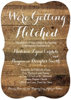 Getting Hitched Barn Wood Rustic Country Wedding Invitations.  Cheap Discount Sale Price of 40% OFF when you order 100+ Invites.  Easy to edit Template.  Choose your paper type.  Choose from various die cut shapes.  Perfect for a country wedding or barn wedding.  #wedding #countrywedding #weddinginvitations