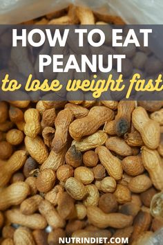 Wanting to lose weight fast? Then include peanuts with some frequency. Peanuts are an affordable food and an excellent ally when it comes to weight loss. Know the correct way to eat peanuts and get the most out of it. #eatpeanuttips #peanutbenefits Healthy Diet Tips, Diet And Nutrition, Clean Eating For Beginners, Healthy Peanut Butter, Weight Loss Snacks, Clean Eating Snacks, Peanuts, How To Lose Weight Fast, Diet Tips