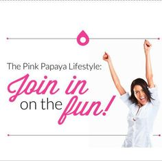 """We like to say """"never wonder, what if""""… Pink Papaya is an amazing, unique company & we invite you to join us! As a Pink Papaya Consultant you earn 35% on what you sell plus have fun holding 4 parties a month with a $ 400 sales average and you could have monthly earning of around $ 550. As a Pink Papaya Leader you can earn up to 44% on what you sell plus enjoy receiving additional bonuses for sharing Pink Papaya with others and building a Team! Check us out at www.pinkpapayaparties.com"""