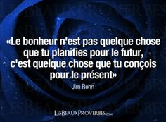 Le bonheur Video Motivation, Jim Rohn, How To Speak French, Say Something, Text You, Wisdom Quotes, Proverbs, Decir No, Texts