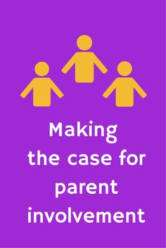 How to let parents know why involvement matters. Article from PTO Today.