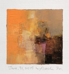 Jan. 31, 2015 - Original Abstract Oil Painting - 9x9 painting (9 x 9 cm - app. 4 x 4 inch) with 8 x 10 inch mat