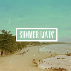Summer lovin' #live #quotes #summer