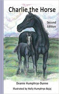 Riding & Writing...: Charlie the Horse by Deanie Humphrys-Dunne