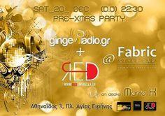 Pre-Christmas Party by gingeRadio & RedUmbrella.gr@Fabric