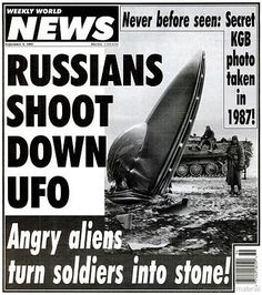 Weekly World News online! Aliens And Ufos, Ancient Aliens, Funny Headlines, Newspaper Headlines, Alien Photos, Project Blue Book, Best Sci Fi, Weird News, Ufo Sighting