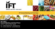 IFT 2013 Annual Meeting and Food Expo    시카고 식품가공기술 박람회