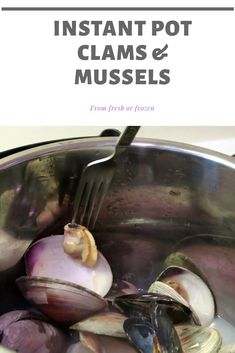 Paleo Autoimmune Protocol, Mussels, Clams, Instant Pot, Seafood, Frozen, Beef, Fresh, Cooking