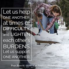 Let us support one another, help one another, and care for one another. #WalkwithFrancis