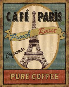 Café Paris Coffee or Tea? Vintage art and quotes… Pub Vintage, Vintage Labels, Vintage Posters, I Love Coffee, Coffee Break, My Coffee, Morning Coffee, French Coffee Shop, Coffee Aroma