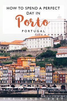 How To Have The Perfect Day In Porto | Portugal #travel #portugal #porto #citybreak #europe | The Best Things To Do In Porto | Porto City Break | What To In Porto | 24 Hours In Porto | Porto Attractions | Porto Highlights | Places To Visit In Porto | Places To Visit In Portugal |be
