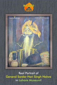 #BlessedtobeSikh  Real Portrait of General Sardar Hari Singh Nalwa in Lahore Museum!  Share & Spread!