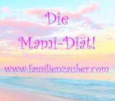 Die Mama - Diät