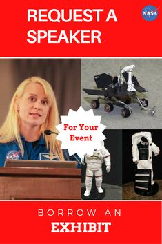 Request a NASA Speaker or Exhibit Invite a NASA professional to your event. Borrow an exhibit for your museum or planetarium. Informal Educators. Informal Education.