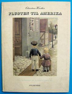 Flugten til Amerika af Christian Winther illustreret af Alfred Schmidt
