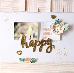PHOTO + PAPER + STAMP = CRAFTTIME!!!: layout - happy