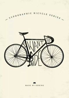 """Image and Type. Simple design for a bicycle company or anything """"bike like."""" One bike and the negative space being used to incorporate type inside theses spaces. Rotulação Vintage, Anjou Velo Vintage, Gravure Illustration, Bike Illustration, Cycling Quotes, Cycling Art, Bike Poster, Bicycle Art, Retro Bicycle"""