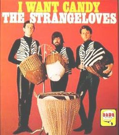 "The Strangeloves: ""I Want Candy"" - the original 1965"