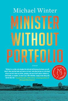 Minister Without Portfolio, by Michael Winter (Hamish Hamilton)