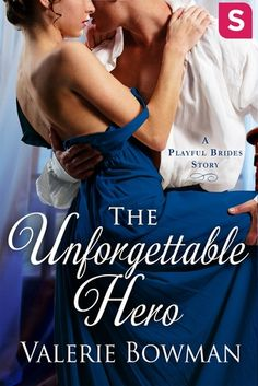 Ramblings From This Chick: ARC Review: The Unforgettable Hero: A Playful Brides Story by Valerie Bowman
