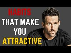 5 Habits of Handsome/Attractive Men - YouTube