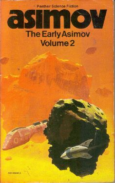 CHRIS FOSS - The Early Asimov or, Eleven Years of Trying Volume 2 by Isaac Asimov - 1974 Panther Books