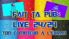 FAIT TA PUB EN LIVE - 24/24 - Mur de compteur automatique !!! sub4sub