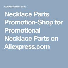 Necklace Parts Promotion-Shop for Promotional Necklace Parts on Aliexpress.com
