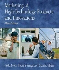 download Test Bank for Marketing of high-technology products and innovations 3rd edition J J. Mohr, S Sengupta, S Slater