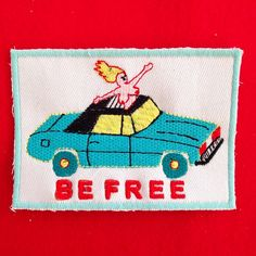 Be Free badge by Jess Warby. Photo by jesswarbybadges on Instagram.
