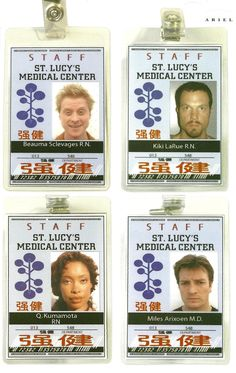 Medical badges from Ariel. Jayne's name is Kiki LaRue!