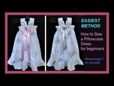 (1) EASIEST PILLOW CASE DRESS, sewing for beginners, flower girl dress, sundress, christening dress - YouTube