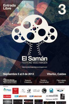 Festicine Video Imágen El Samán. Viterbo Caldas. 2013