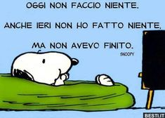 Snoopy ed il dolce far niente. Verona, How To Speak Italian, Learn To Spell, Feelings Words, Child Smile, Charlie Brown And Snoopy, Medical Humor, Snoopy And Woodstock, Favorite Words