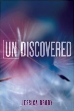 Undiscovered: An Unremembered Novella (Unremembered series), Jessica Brody - Amazon.com