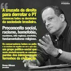 Assistimos neste momento (início de dezembro de 2014) a uma incrivelmente ridícula e perigosa cruzada midiático-judiciária de ultradireita, que une todos os piores demônios da vida social e política brasileira contra o aprofundamento da democracia e o aumento da participação popular nas decisões políticas que afetam a vida de todos os brasileiros, especialmente os mais pobres.