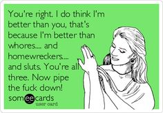 OMG once again you are so much better than that ugly trashy whore. :) Hi homewrecker, thanks for checking in!