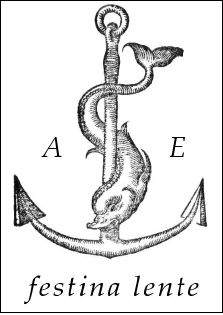 "Aldus Manutius, Printer's Mark.     translates to:  ""Make haste slowly"" or ""Hurry slowly""    Manutius was a very influential person in printing and graphic design, and I WILL HAVE THIS TATTOOED ON ME ONE DAY!"